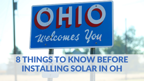 8 Things To know before installing solar energy in Ohio
