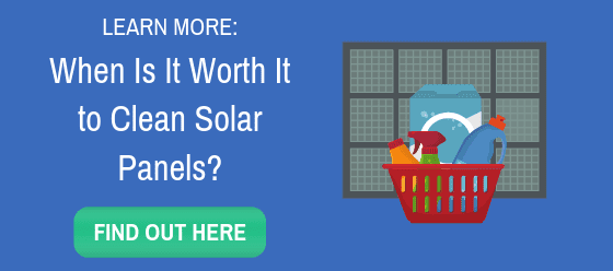 When is it worth cleaning your solar panels