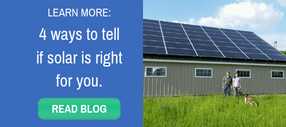 Blog Post: 4 Ways To Tell If Solar Is Right For You