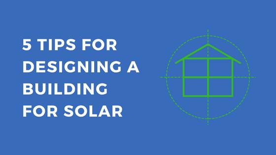 Designing New Building For Solar