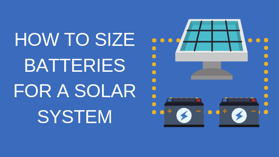 how to size batteries for a solar system