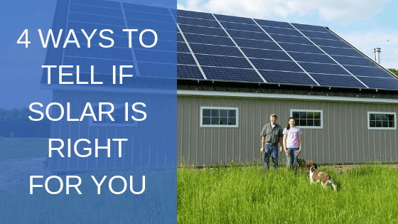 how to tell if solar is right for you