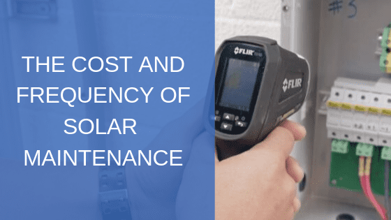 cost and frequency of solar maintenance