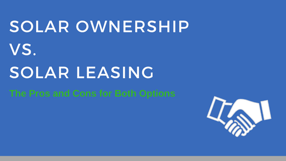 solar ownership vs solar leasing
