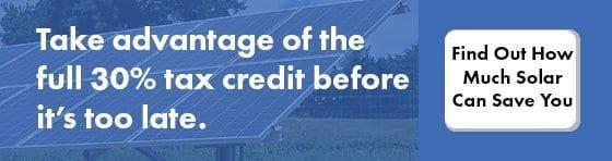 take advantage of 30% tax credit