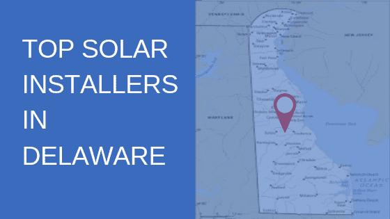 Top Solar Panel Installers in Delaware