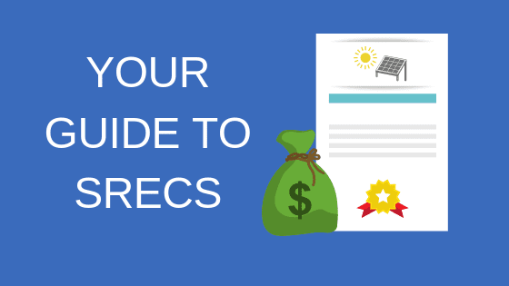 Your Guide To SRECs