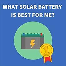what-solar-battery-is-best-for-me