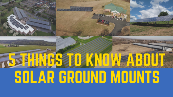 5 things to know about solar ground mounts