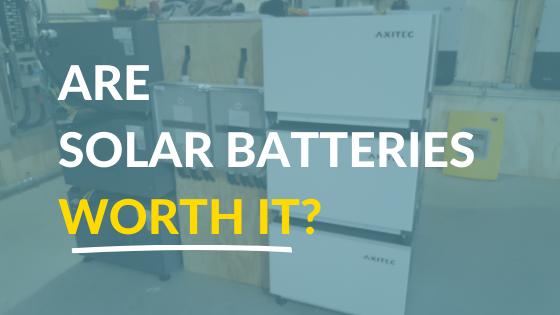 Are solar batteries worth the investment?
