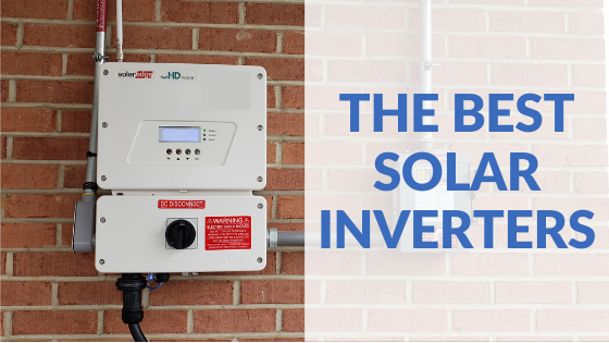 The Best Solar Inverter Brands