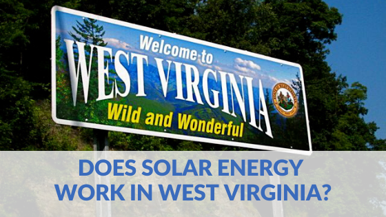 Does solar energy work in West Virgina?