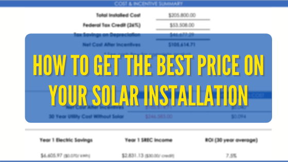 How to get the best price on your solar installation