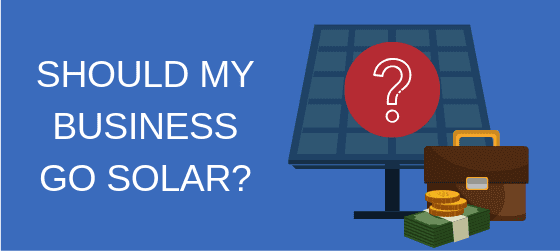 Should your business invest in solar energy?