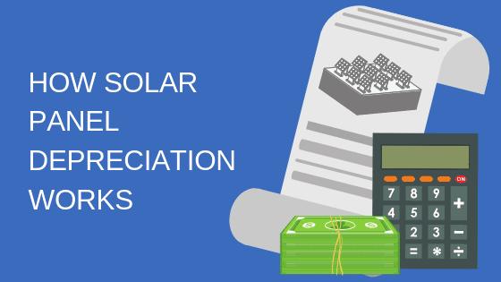 How Solar Panel Depreciation Works