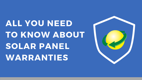 all you need to know about solar panel warranties