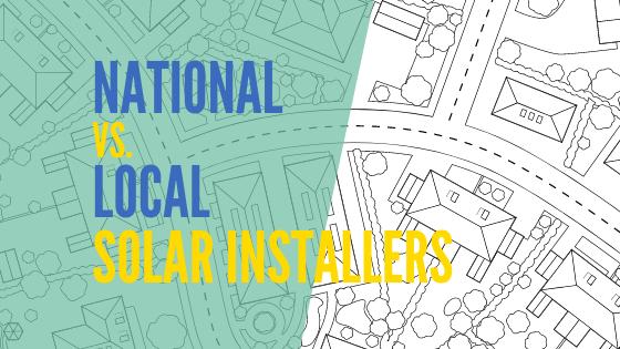 National vs Local Solar Energy Installers