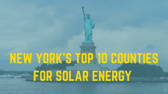 Top 10 New York Counties for Solar Energy Installations