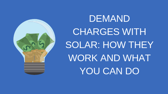 demand-charges-with-solar-how-they-work-and-what-you-can-do