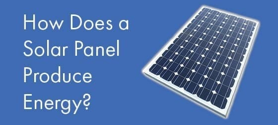 feature-image-how-does-a-solar-panel-produce-energy