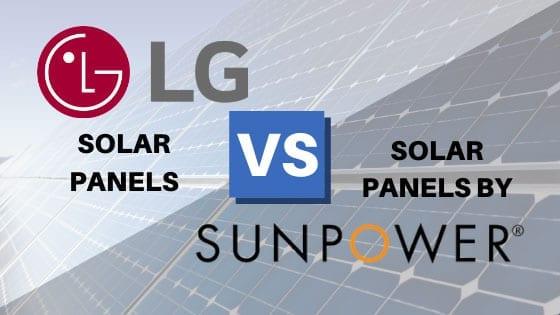 lg solar panels vs sunpower solar panels