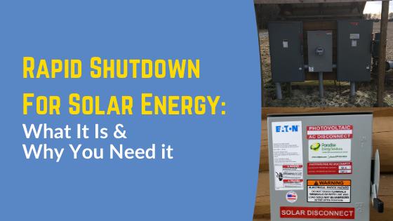 Rapid Shutdown for Solar Energy