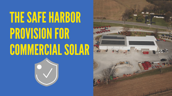 Safe Harbor for Commercial Solar Installs