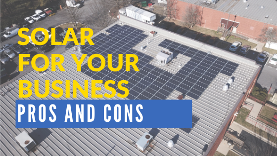 pros and cons of solar energy for your business