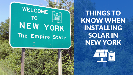 Things to know when installing solar in New York